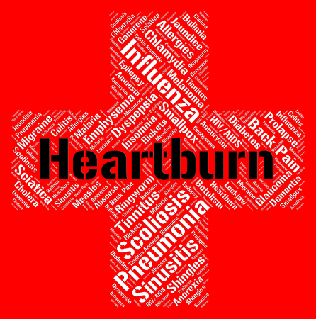 indisposition: Heartburn Word Indicating Acid Indigestion And Diseased