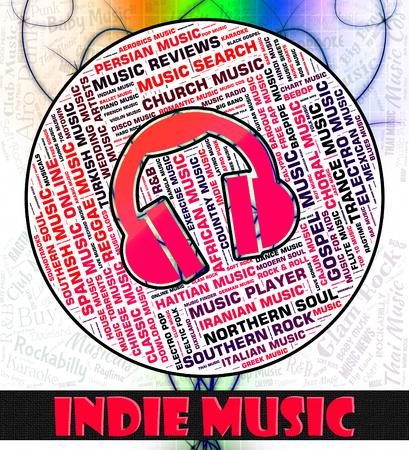 indie: Indie Music Indicating Sound Track And Independent