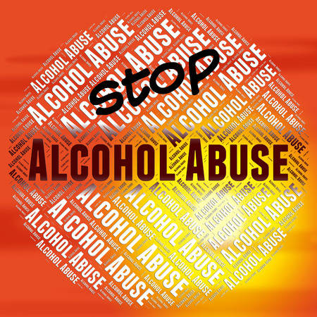 molest: Stop Alcohol Abuse Representing Alcoholic Drink And Maltreat Stock Photo