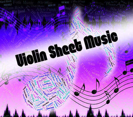 fiddles: Violin Sheet Music Representing Sound Track And Harmony