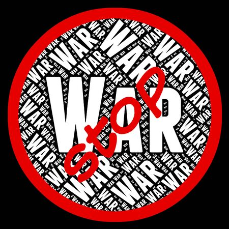 clashes: Stop War Representing Military Action And Conflict