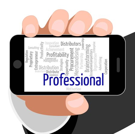 educated: Professional Word Representing Educated Professions And Text