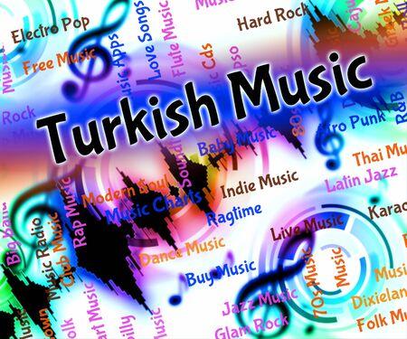 harmonies: Turkish Music Representing Sound Tracks And Tune