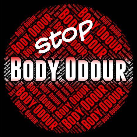 odour: Stop Body Odour Representing Fragrance Odor And Forbidden