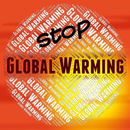 prohibido: Detener el calentamiento global Significado globalizaci�n mundial y prohibidos