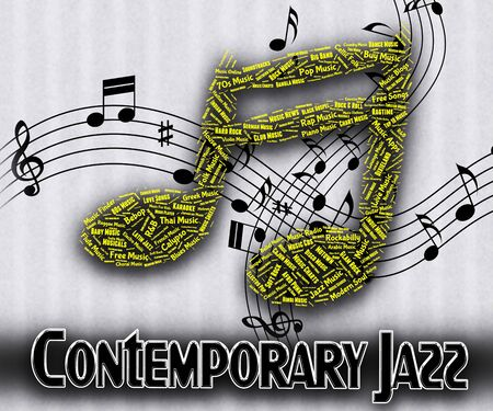 jazz time: Contemporary Jazz Showing Up To Date And Present Time