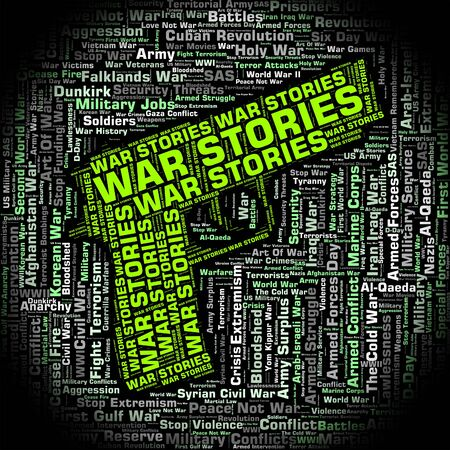 narratives: War Stories Indicating Military Action And Hostilities