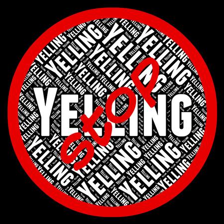 yells: Stop Yelling Representing Warning Sign And Yells Stock Photo