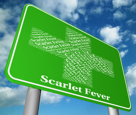 scarlet: Scarlet Fever Meaning Ill Health And Infect