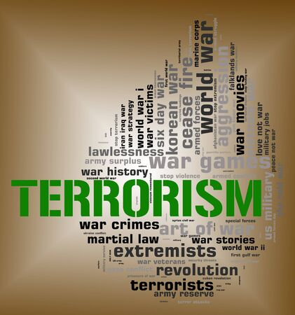 desperado: Terrorism Word Representing Freedom Fighter And Wordcloud Stock Photo