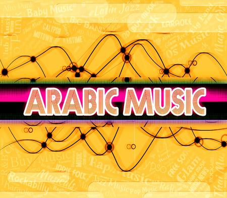 harmonies: Arabic Music Representing Sound Track And Singing