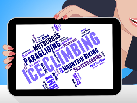 ice climbing: Ice Climbing Meaning Wordcloud Climber And Ice-Climber