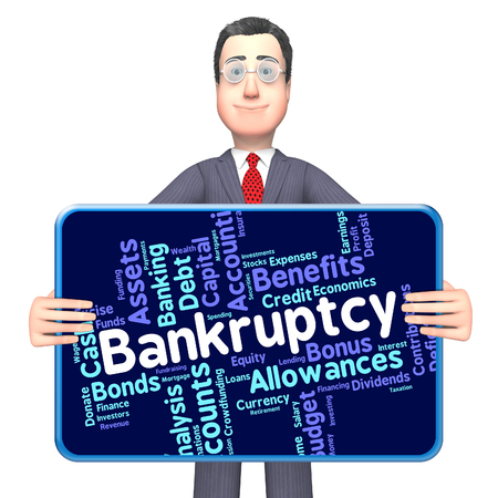 indebtedness: Bankruptcy Word Meaning Bad Debt And Wordcloud