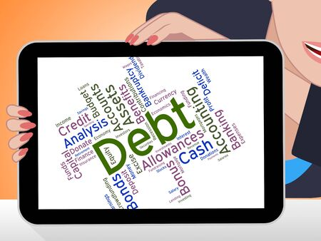 indebt: Debt Word Showing Financial Obligation And Liabilities