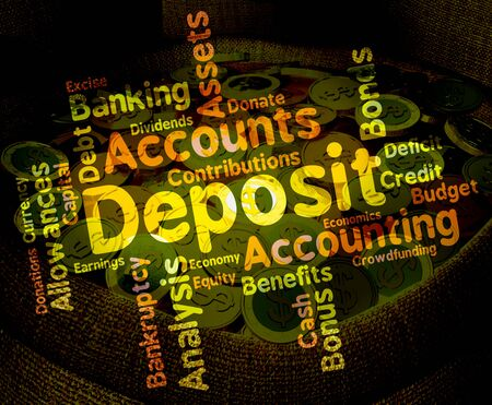 advances: Deposit Word Showing Part Payment And Deposited