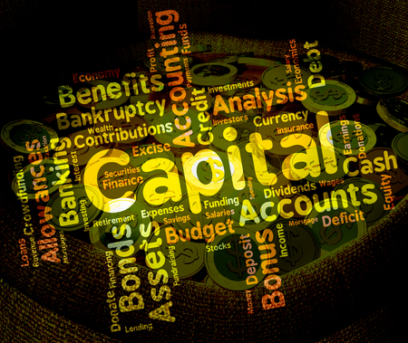 affluence: Capital Word Meaning Assets Words And Prosperous Stock Photo