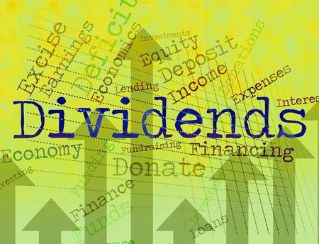 yields: Dividends Word Meaning Stock Market And Incomes Stock Photo