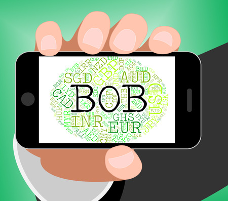 bob: Bob Currency Representing Bolivian Boliviano And Foreign