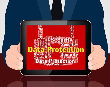 data protection: Data Protection Indicating Secured Encrypt And Protecting