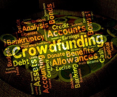 crowd sourcing: Crowdfunding Word Meaning Raising Funds And Venture