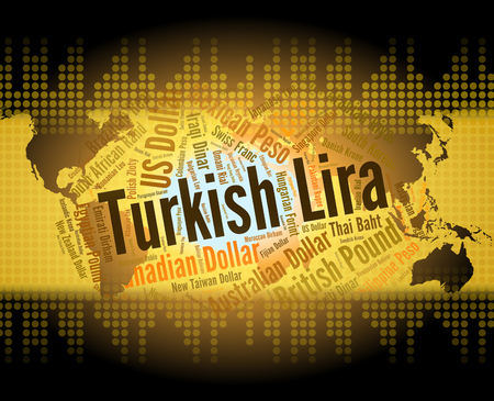 turkish lira: Turkish Lira Indicating Turkey Liras And Forex