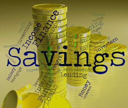 saved: Savings Word Showing Saved Save And Cash