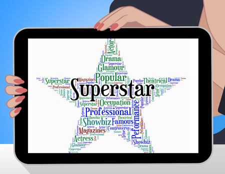 superstar: Superstar Word Representing Hero Vip And Wordcloud Stock Photo