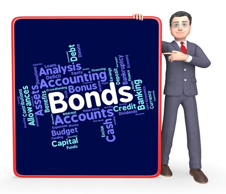 indebt: Bonds Word Indicating In Debt And Fund
