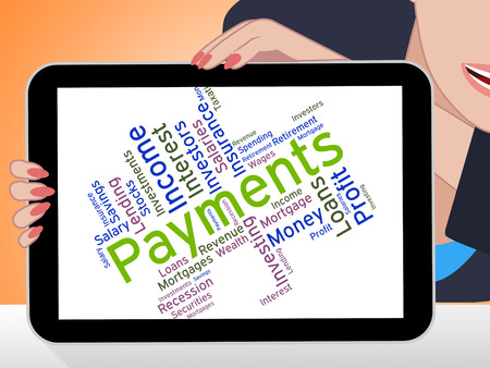 payable: Payments Word Showing Paying Instalment And Remittances