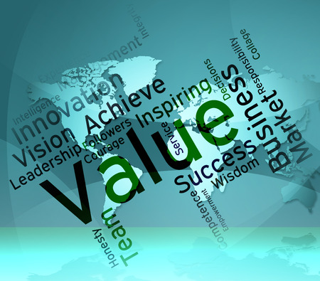valued: Value Words Indicating Quality Assurance And Perfect Stock Photo