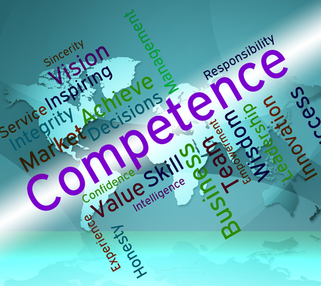 adeptness: Competence Words Showing Expertness Wordcloud And Adeptness