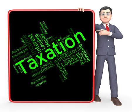 taxpayers: Taxation Word Meaning Levies Text And Duty