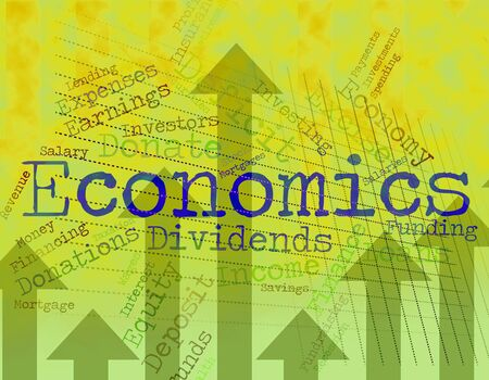 economizing: Economics Word Representing Monetary Finance And Text Stock Photo