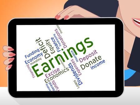 ganancias: Palabra Ganancias Indicando Salarios rendimientos y dividendos Foto de archivo