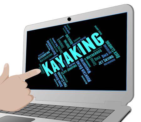 water sport: Kayaking Word Showing Water Sport And Wordcloud