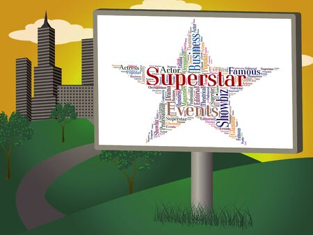 superstar: Superstar Word Representing Personality Luminaries And Words Stock Photo