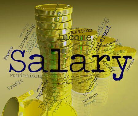 remuneraciones: Salario Palabra Indicando sueldos sueldo y estipendio