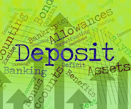 advances: Deposit Word Showing Down Payment And Deposits