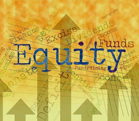 equidad: Indicando la equidad Palabra fondos y de activos Recursos Foto de archivo