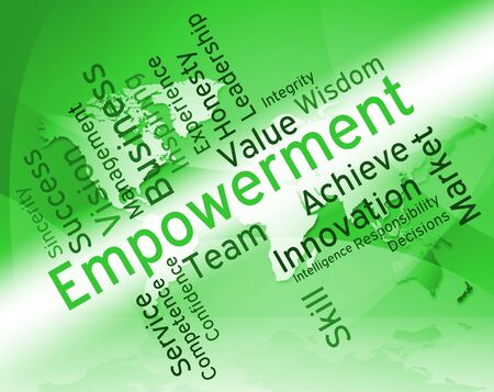 empowerment: Empowerment Words Representing Boost Inspiring And Encouragement Stock Photo