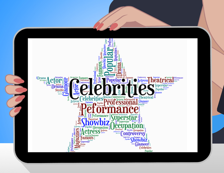 notorious: Celebrities Star Meaning Notorious Word And Notable