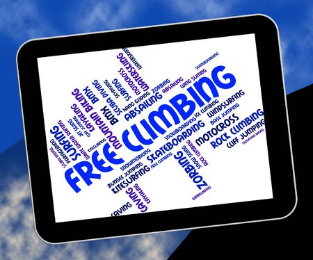 free climber: Free Climbing Words Representing Mountains Rocks And Text
