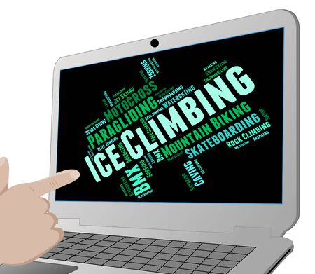 alpinist: Ice Climbing Indicating Text Ice-Climber And Mountaineering Stock Photo