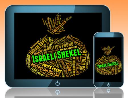 israeli: Israeli Shekel Showing Currency Exchange And Shekels