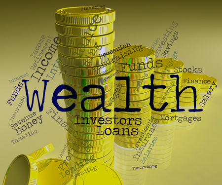 prosper: Wealth Word Meaning Wealthy Prosperous And Worth Stock Photo