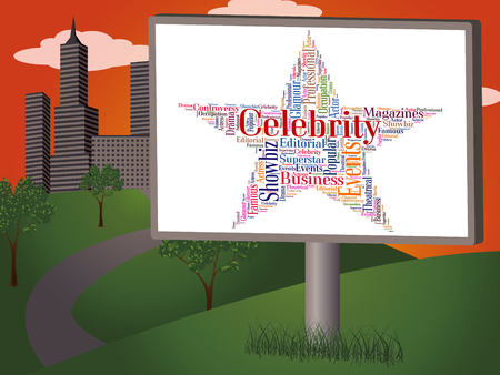 stardom: Celebrity Star Showing Notorious Wordcloud And Word