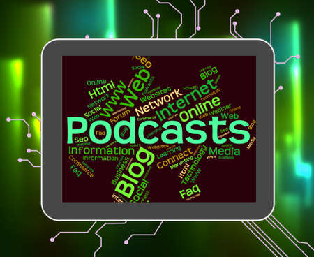 podcast: Podcast Word Meaning Podcasting Podcasts And Audio Stock Photo