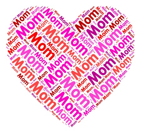 loved: Mom Heart Meaning Mommy Loved And Mother
