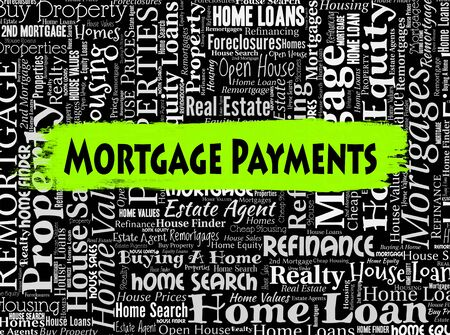payable: Mortgage Payments Indicating Real Estate And Finances Stock Photo