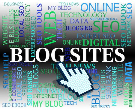 bloggers: Blog Sites Meaning Weblog Web And Internet Stock Photo